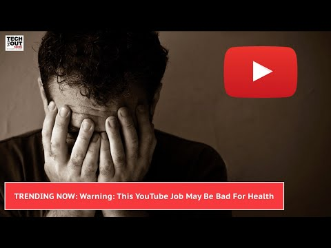 Techbytes: Youtube Jobs Bad for Your Health