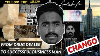 CHANGO: Where Building a Business and Drug Dealing Meet